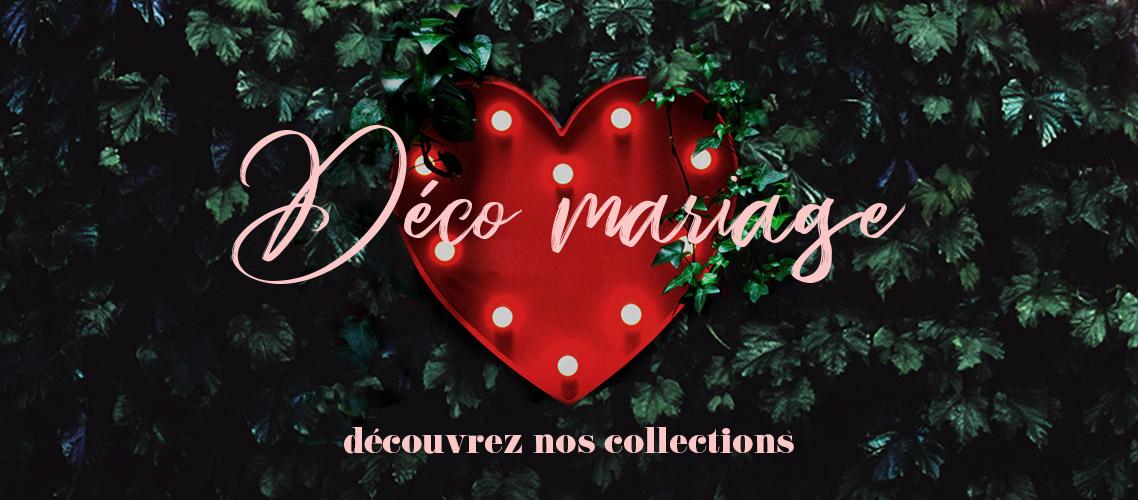 Déco Mariage - découvrez nos collections
