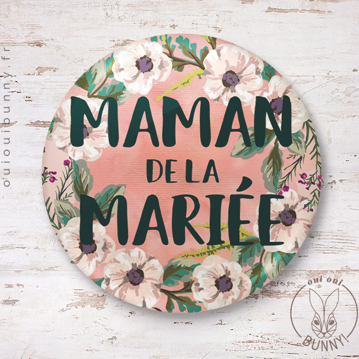 Badge épingle Maman de la Mariée