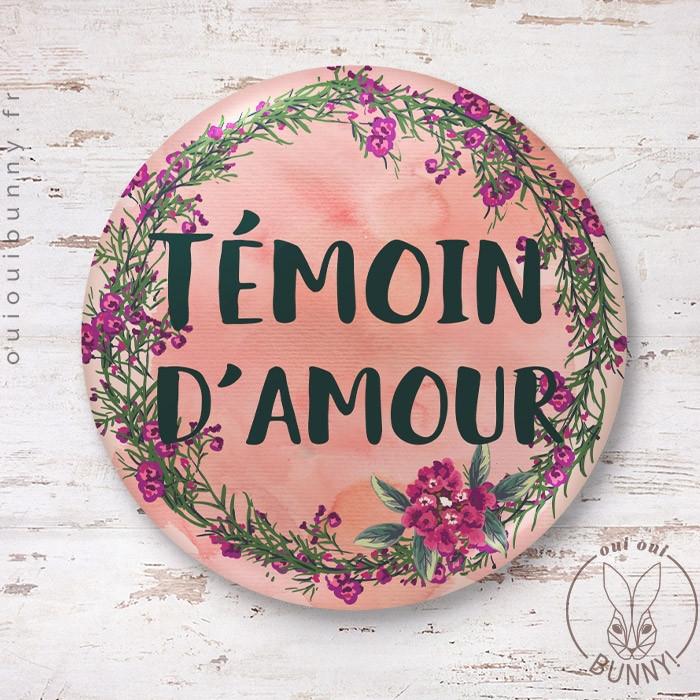 Badge épingle EVJF Fleuri Témoin d'Amour 45mm