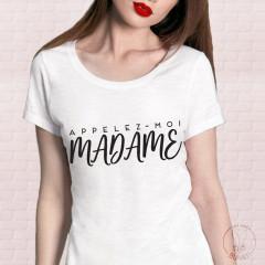 T-Shirt appelez-moi madame
