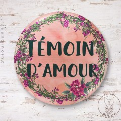 Badge épingle EVJF Fleuri Témoin d'Amour 45mm