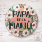 Badge Fleuri Papa de la Mariée